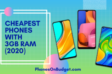Cheapest Phones with 3GB RAM – 2020 Top 5 List